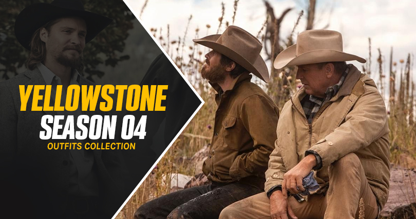 Yellowstone Season 4 Outfits Collection