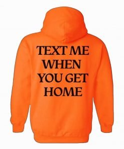 Text Me When You Get Home Lonely Ghost Hoodie